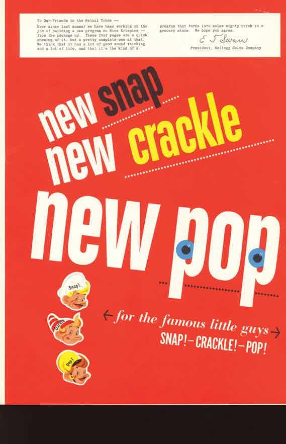 Snap! Crackle! Pop!