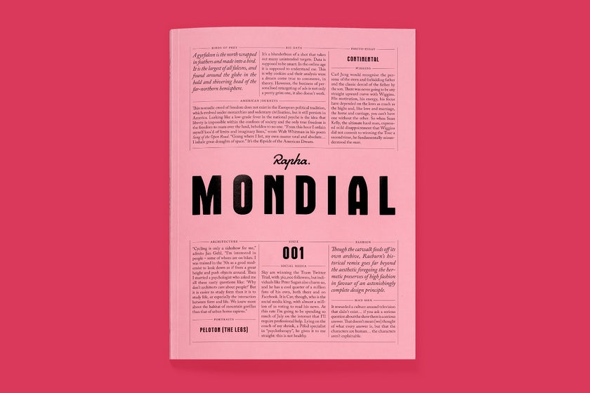Rapha's publication Mondial offers a stylish alternative to sport and gear-focused titles, and a beautiful showcase of the brand's products.